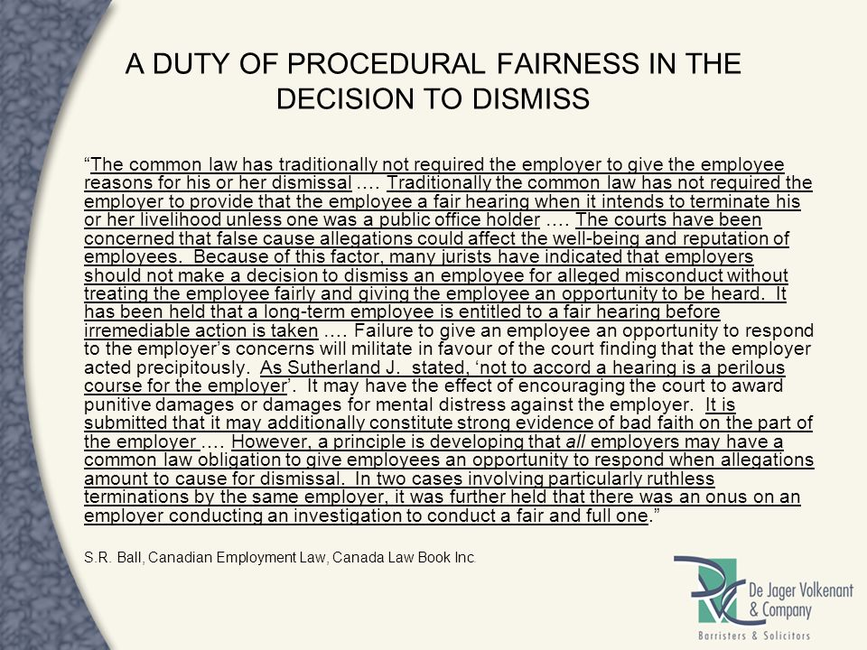 A DUTY OF PROCEDURAL FAIRNESS IN THE DECISION TO DISMISS