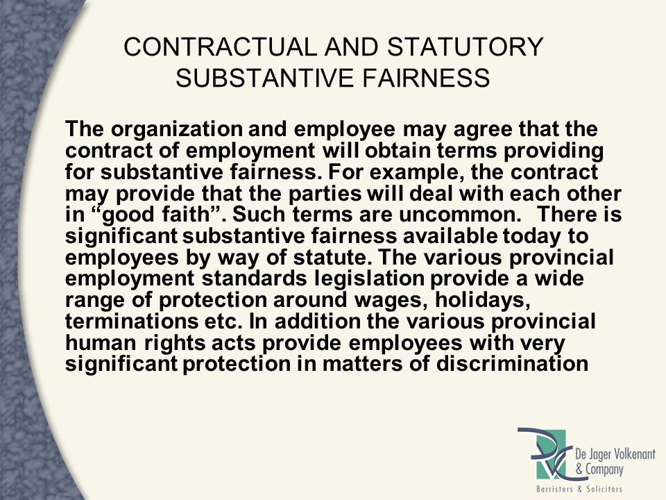 CONTRACTUAL AND STATUTORY SUBSTANTIVE FAIRNESS