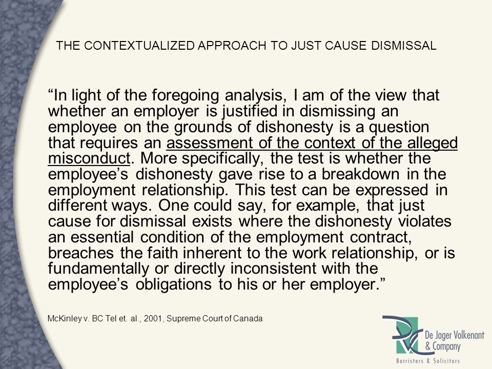 THE CONTEXTUALIZED APPROACH TO JUST CAUSE DISMISSAL