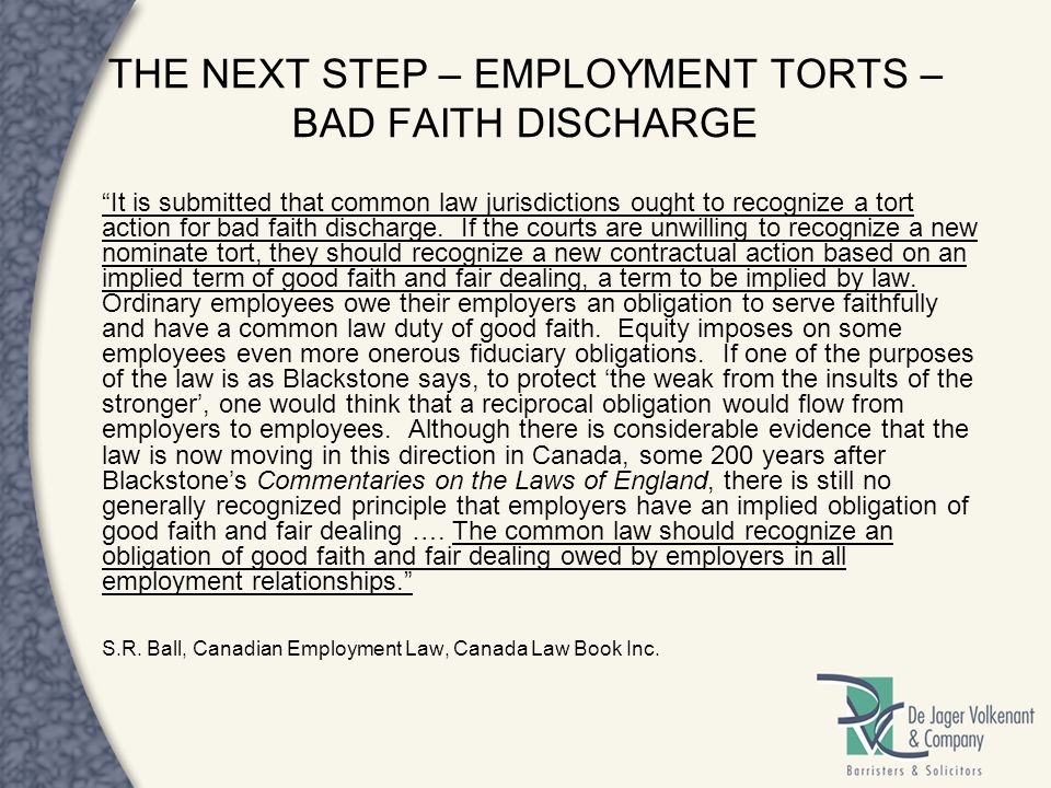 THE NEXT STEP – EMPLOYMENT TORTS – BAD FAITH DISCHARGE