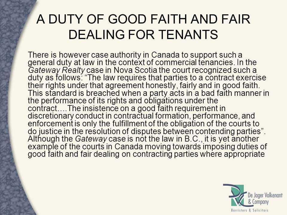 A DUTY OF GOOD FAITH AND FAIR DEALING FOR TENANTS