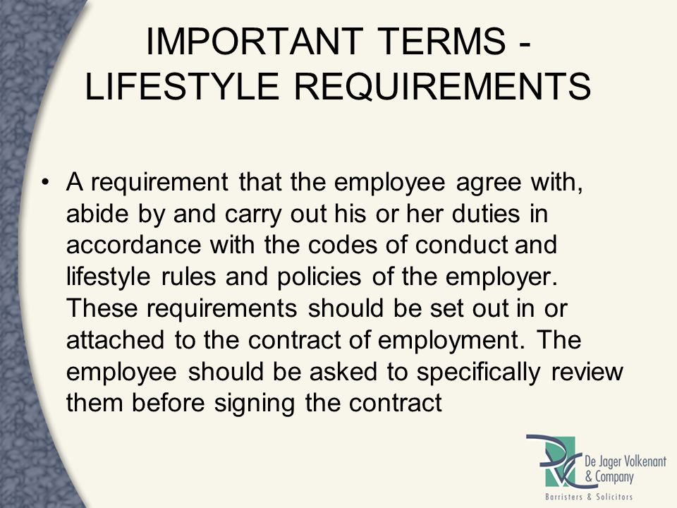 IMPORTANT TERMS - LIFESTYLE REQUIREMENTS