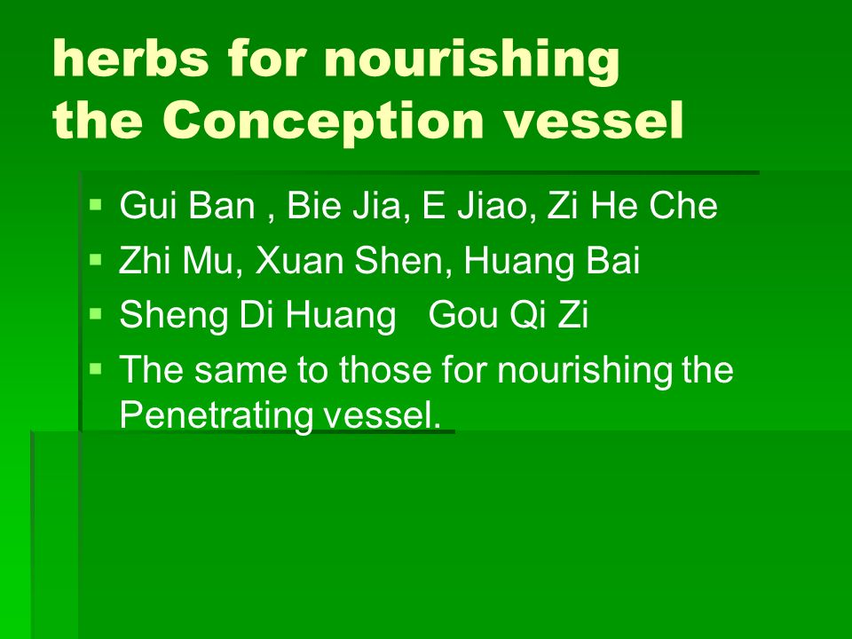 herbs for nourishing the Conception vessel