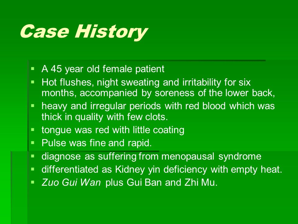 Case History A 45 year old female patient