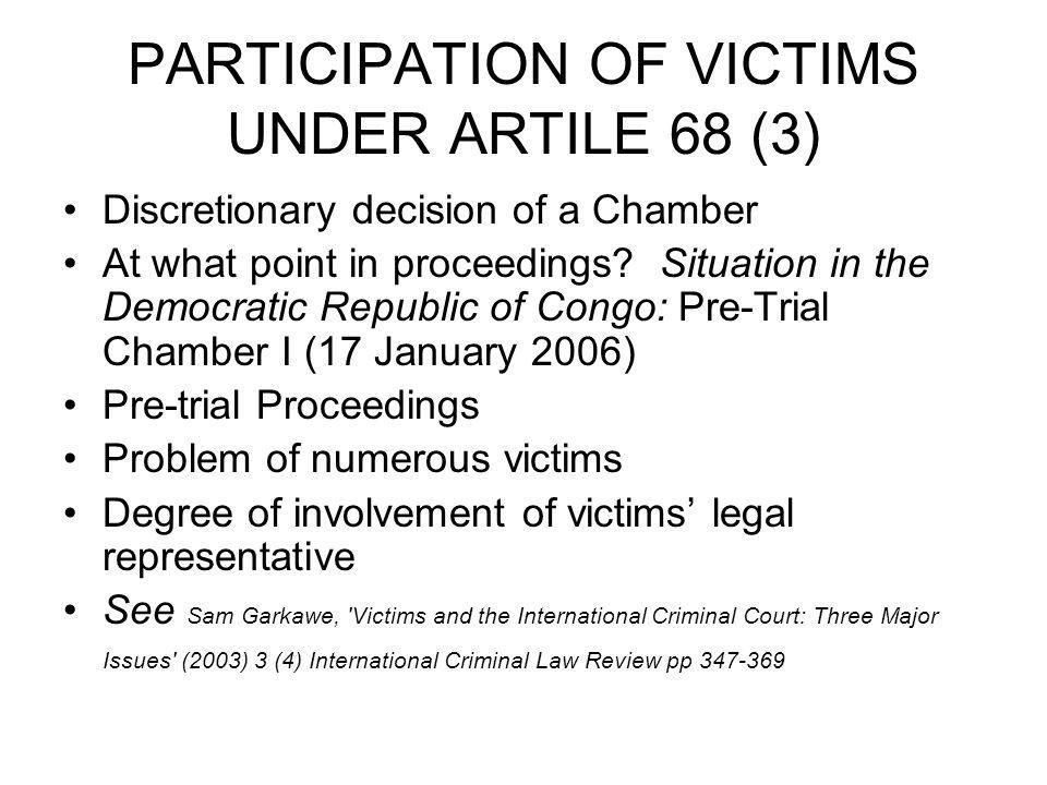 PARTICIPATION OF VICTIMS UNDER ARTILE 68 (3)