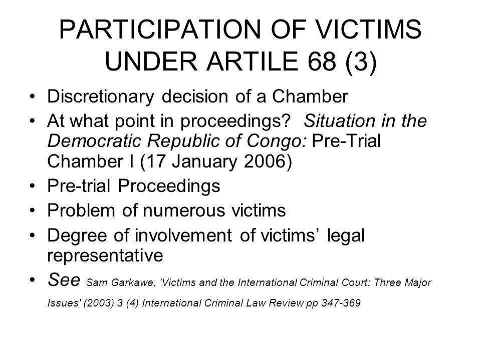 PARTICIPATION OF VICTIMS UNDER ARTILE 68 (3)