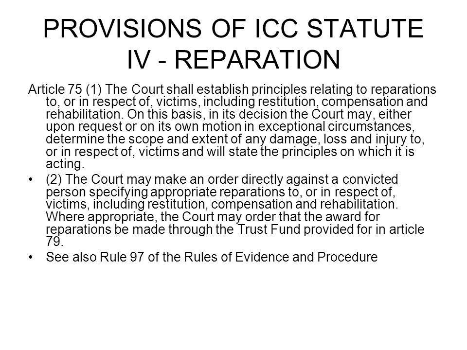 PROVISIONS OF ICC STATUTE IV - REPARATION