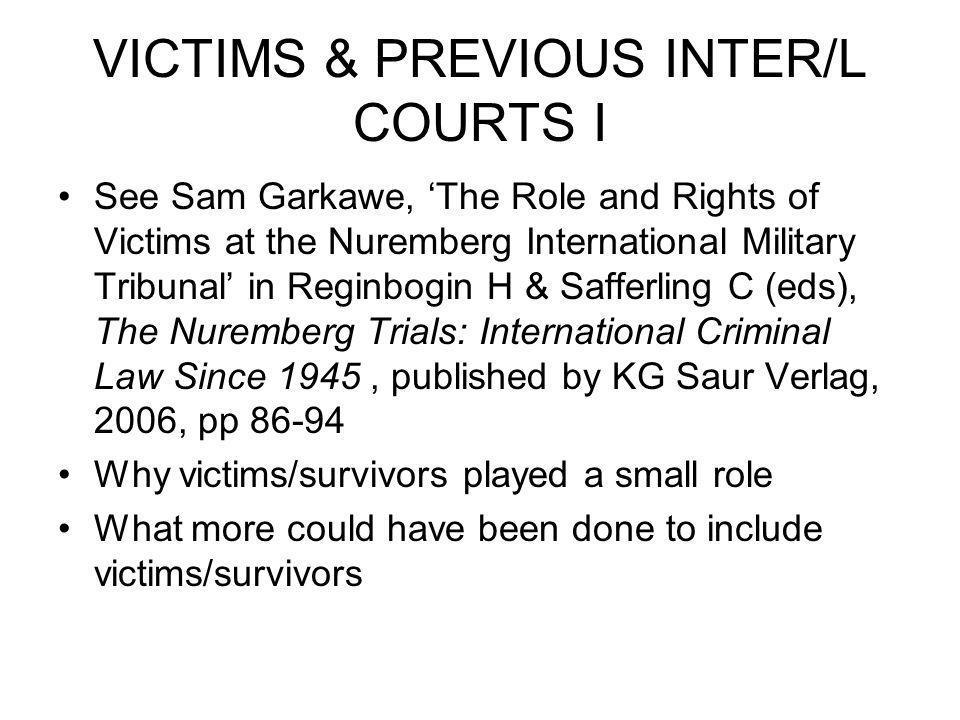 VICTIMS & PREVIOUS INTER/L COURTS I