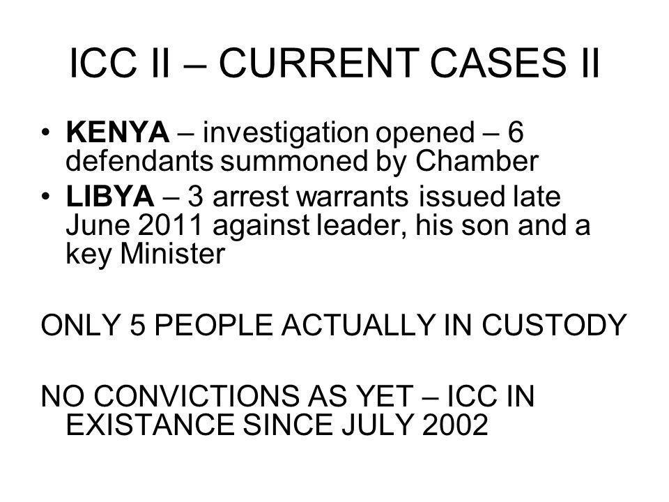 ICC II – CURRENT CASES II