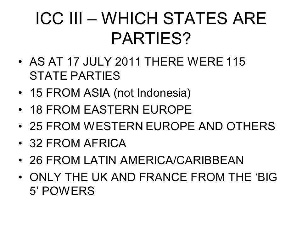 ICC III – WHICH STATES ARE PARTIES