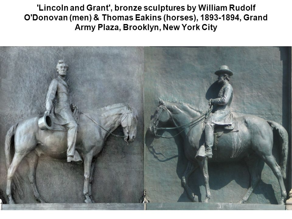 Lincoln and Grant , bronze sculptures by William Rudolf O Donovan (men) & Thomas Eakins (horses), 1893-1894, Grand Army Plaza, Brooklyn, New York City