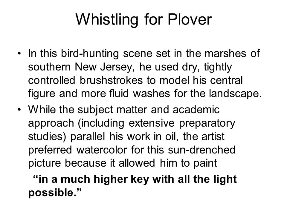 Whistling for Plover