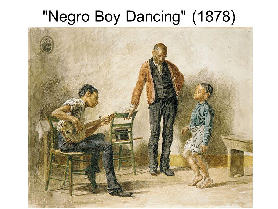 Negro Boy Dancing (1878)
