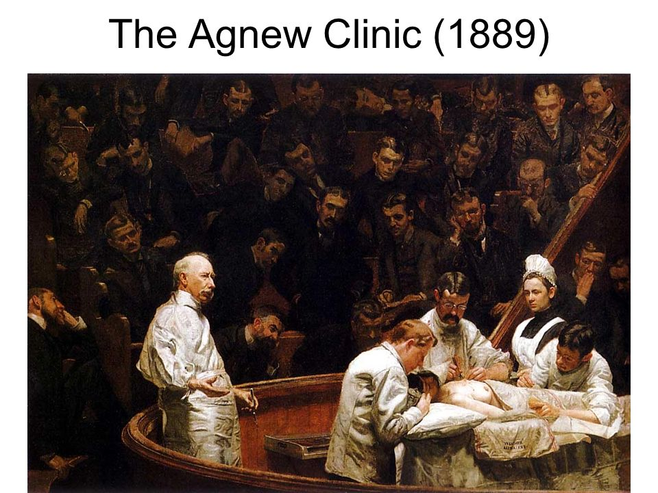 The Agnew Clinic (1889)