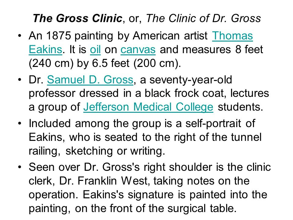 The Gross Clinic, or, The Clinic of Dr. Gross