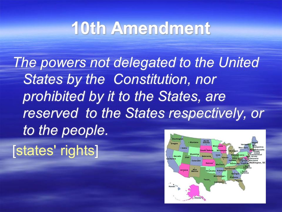 Rights Reserved To States Or People Exploring the Bill of ...