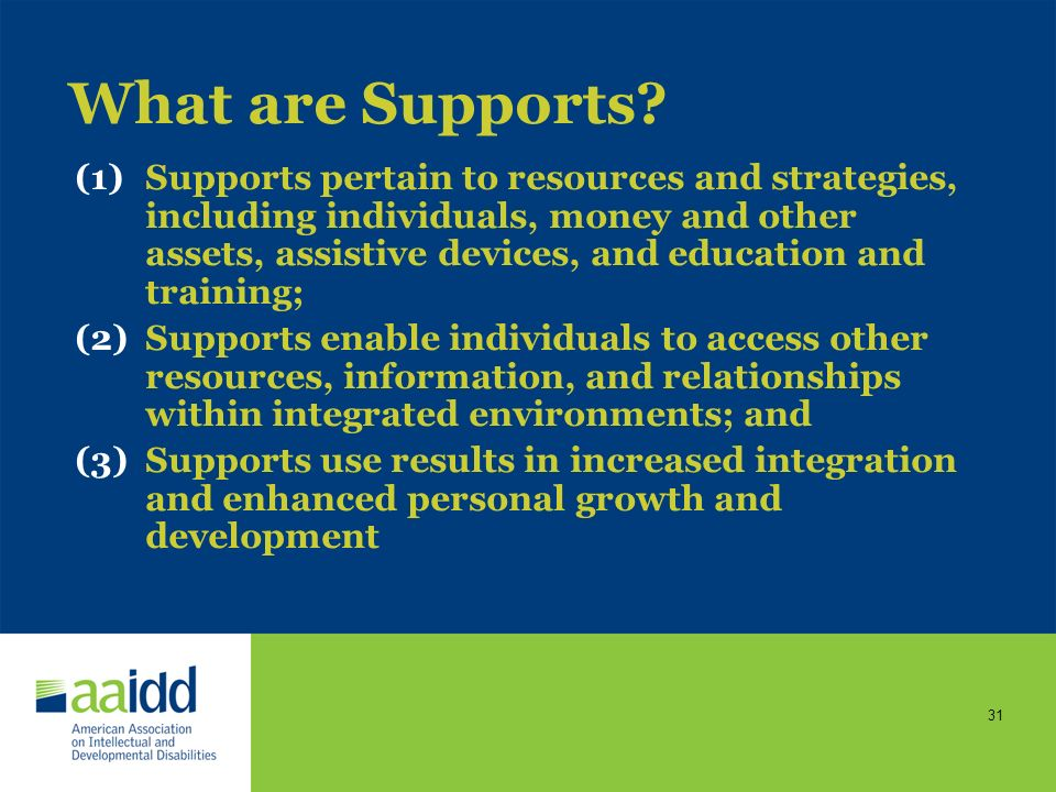 What are Supports