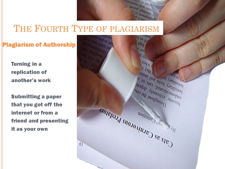 The Fourth Type of plagiarism