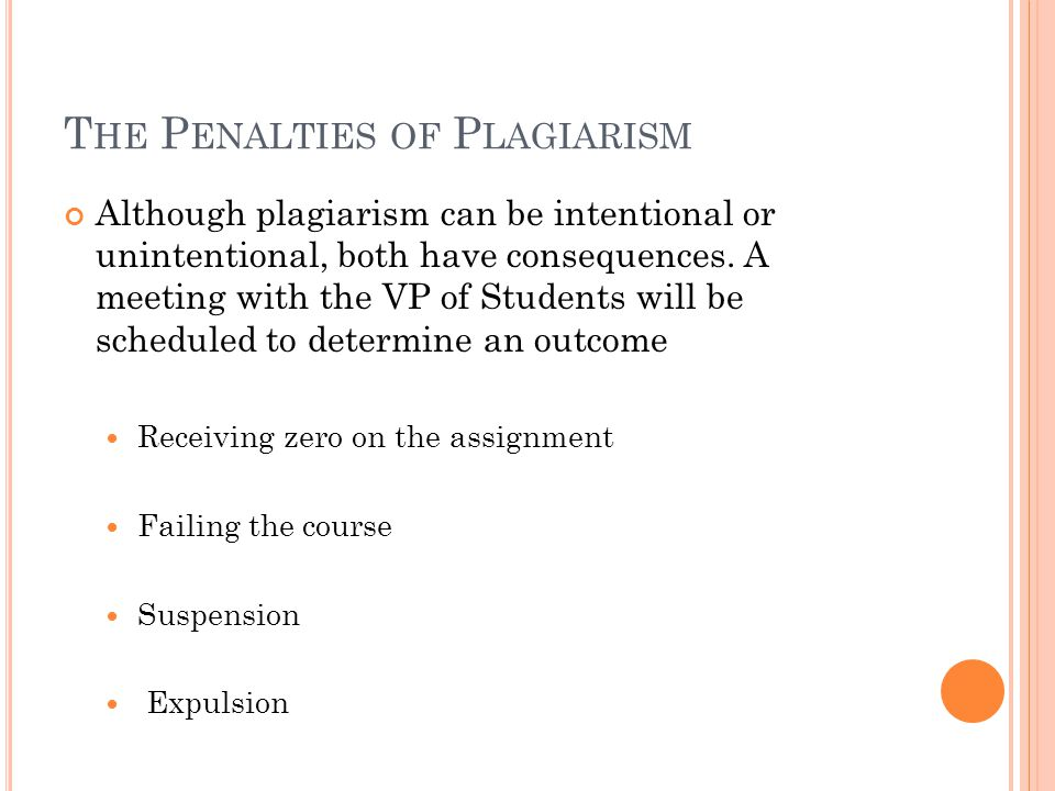 The Penalties of Plagiarism