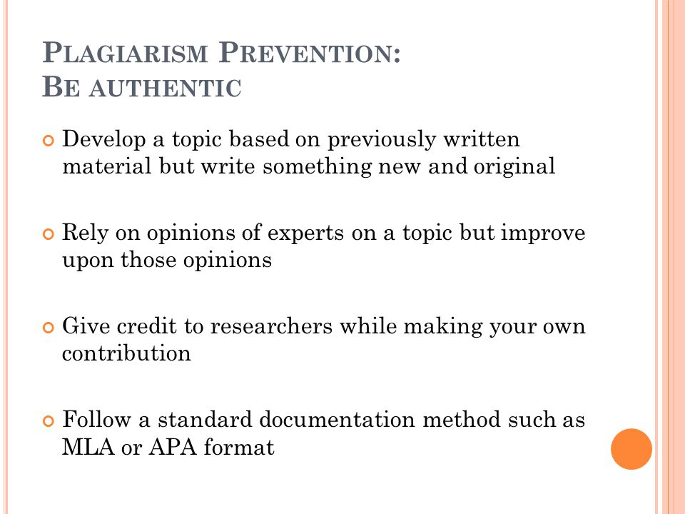 Plagiarism Prevention: Be authentic