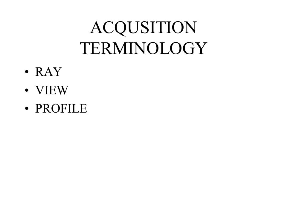 ACQUSITION TERMINOLOGY
