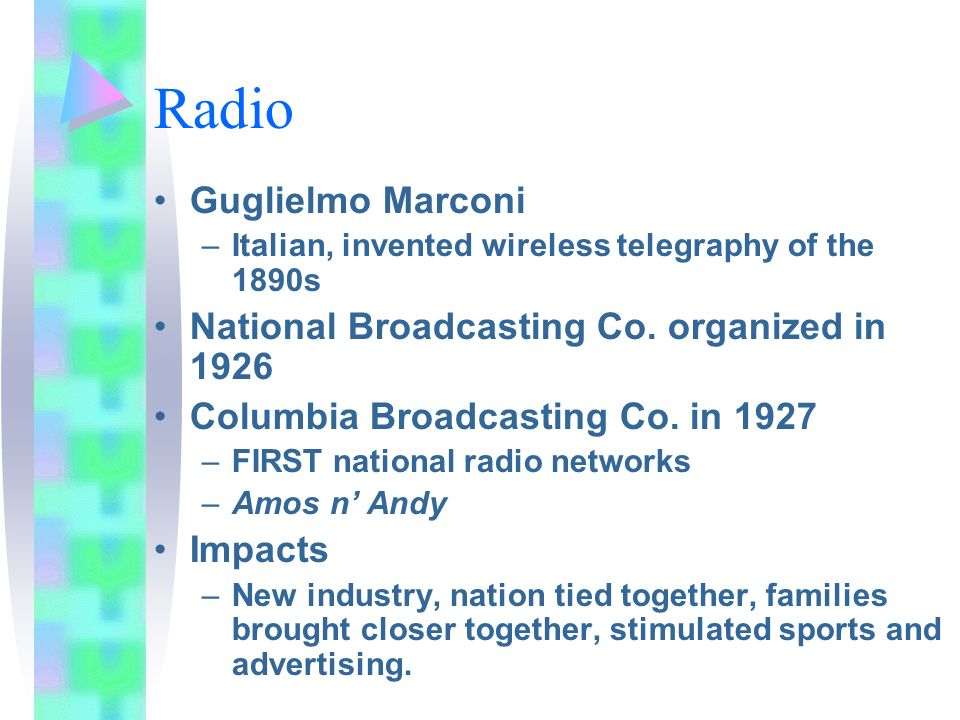 Radio Guglielmo Marconi National Broadcasting Co. organized in 1926