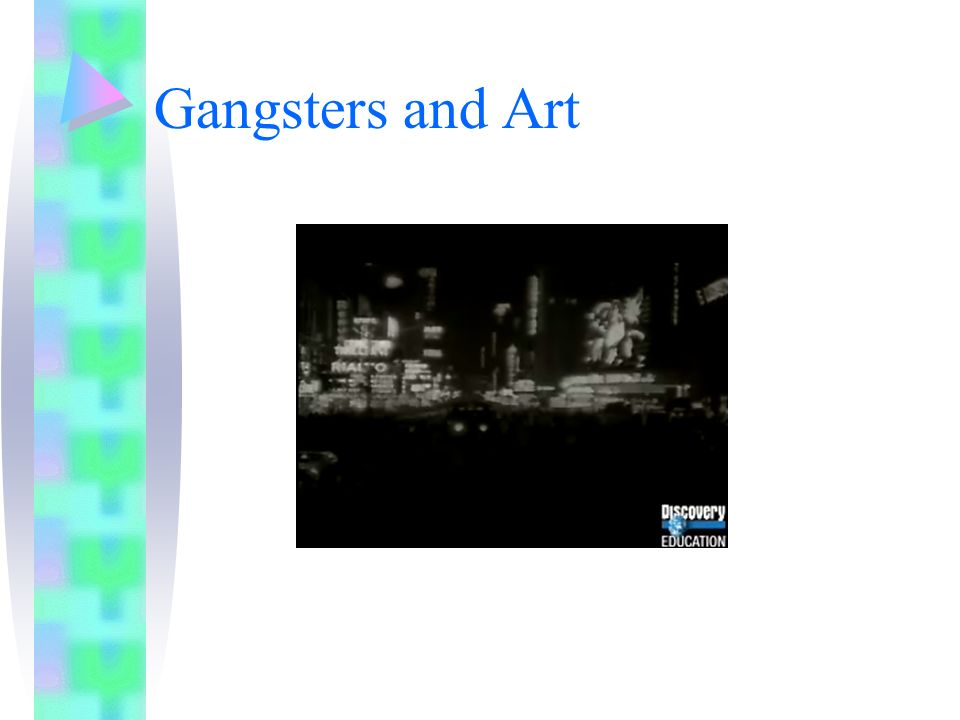 Gangsters and Art
