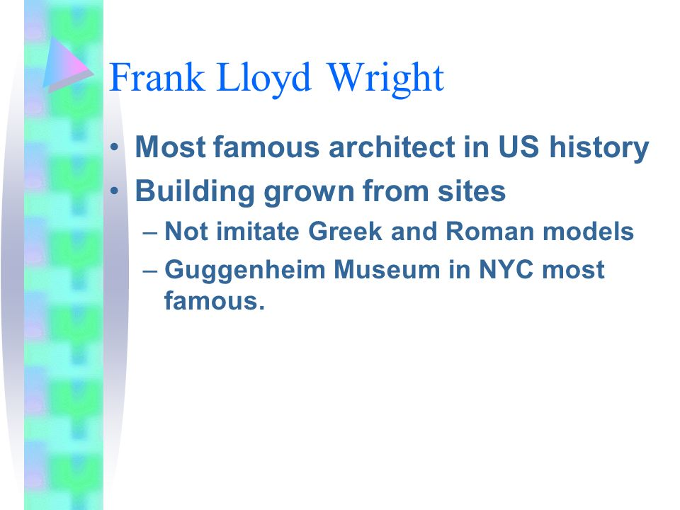 Frank Lloyd Wright Most famous architect in US history
