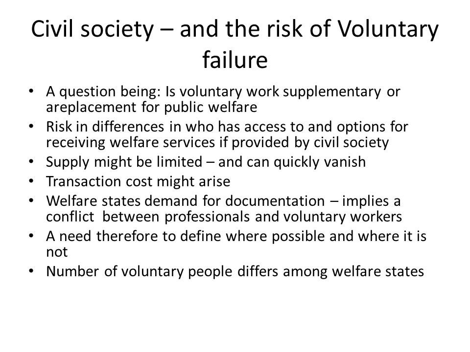 Civil society – and the risk of Voluntary failure