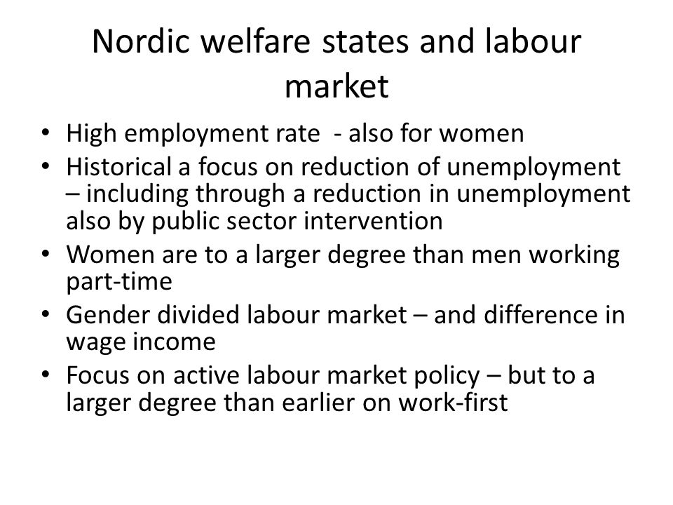 Nordic welfare states and labour market