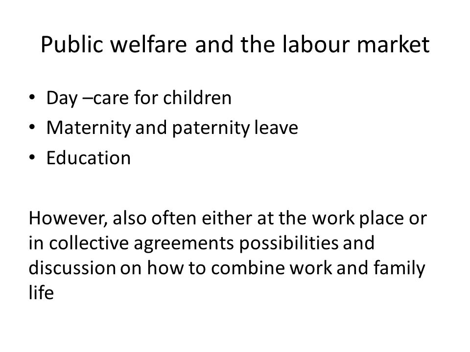 Public welfare and the labour market