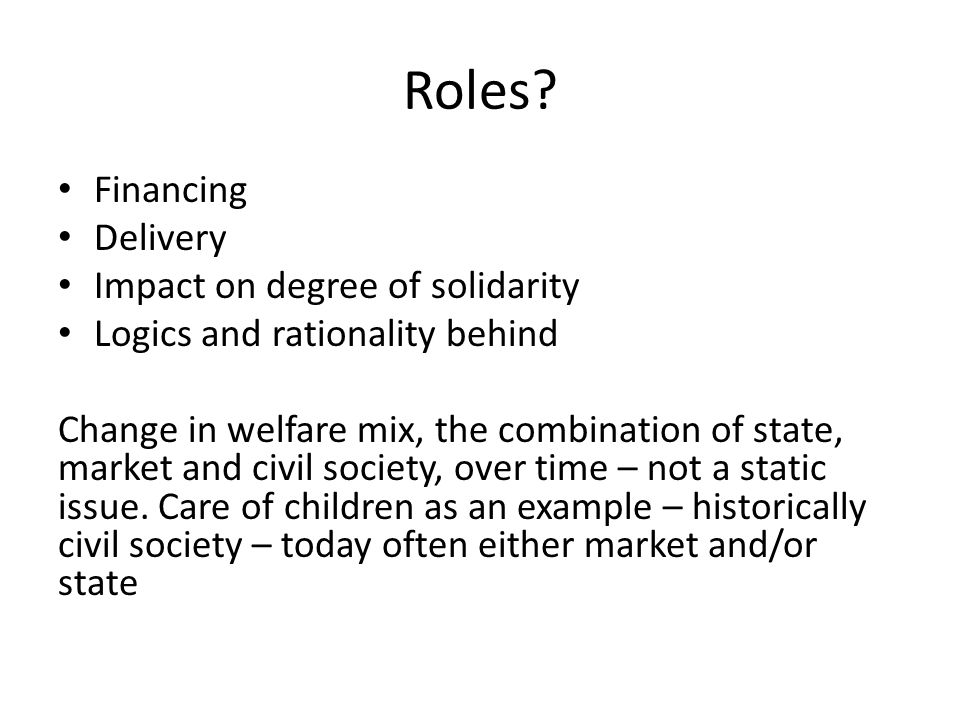 Roles Financing Delivery Impact on degree of solidarity