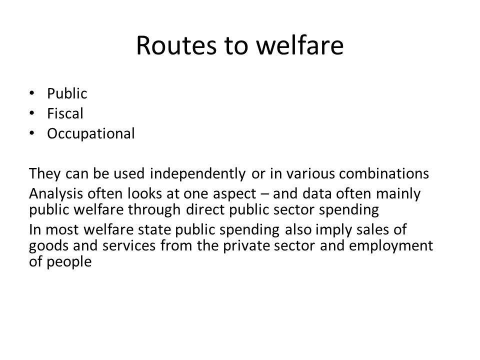 Routes to welfare Public Fiscal Occupational