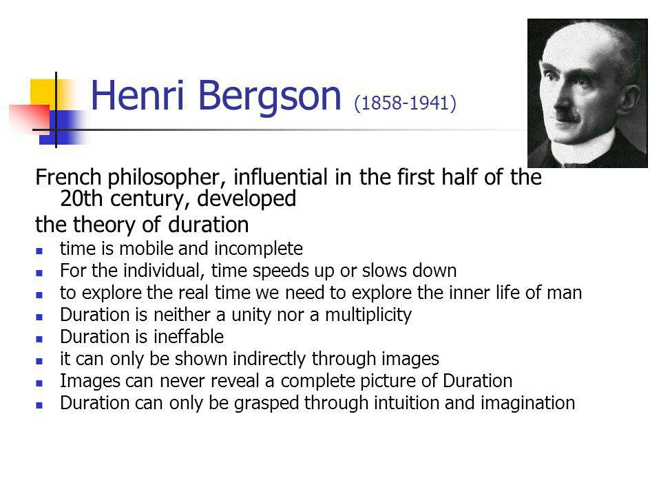 Henri Bergson (1858-1941) French philosopher, influential in the first half of the 20th century, developed.
