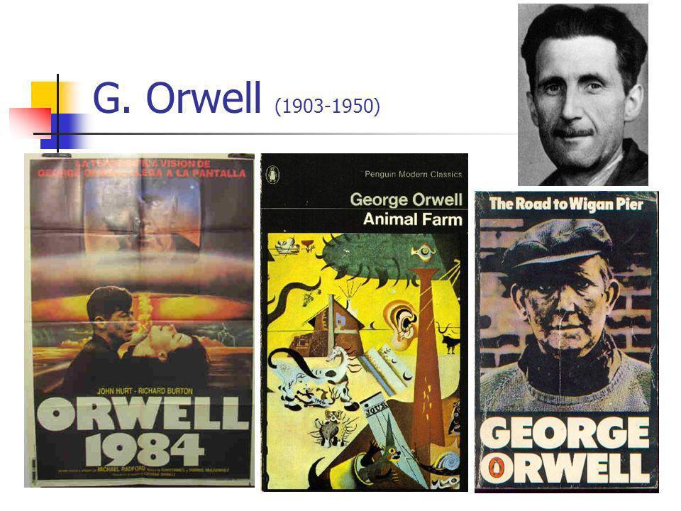 G. Orwell (1903-1950)