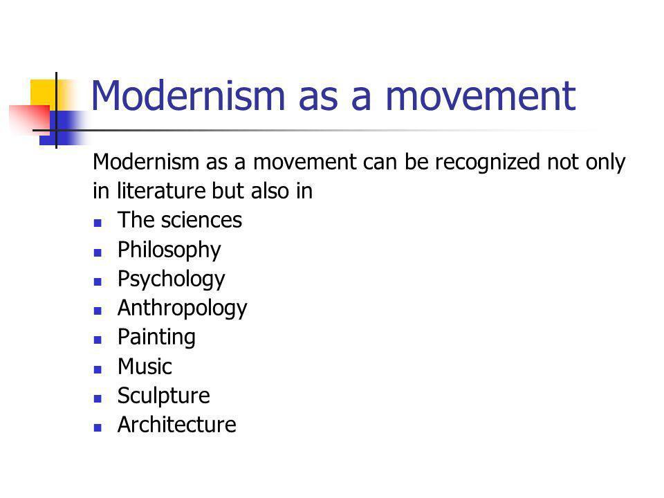 Modernism as a movement