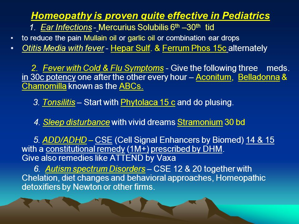 Homeopathy is proven quite effective in Pediatrics