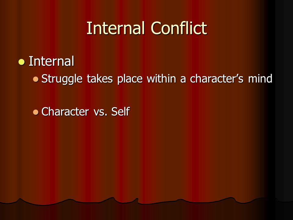 Internal Conflict Internal