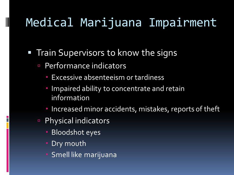 Medical Marijuana Impairment