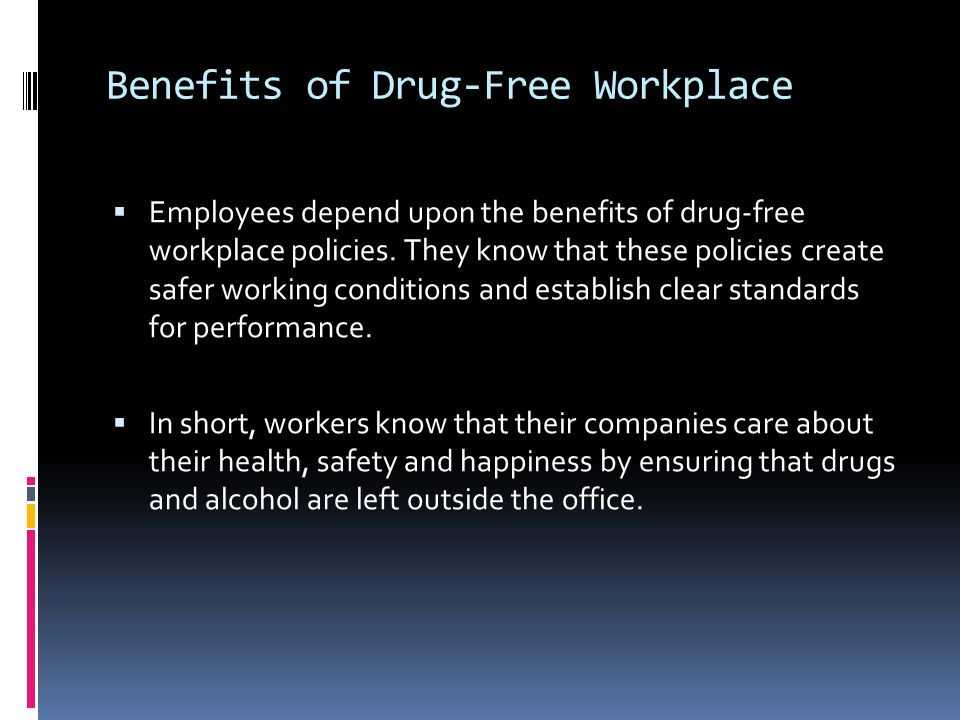 Benefits of Drug-Free Workplace