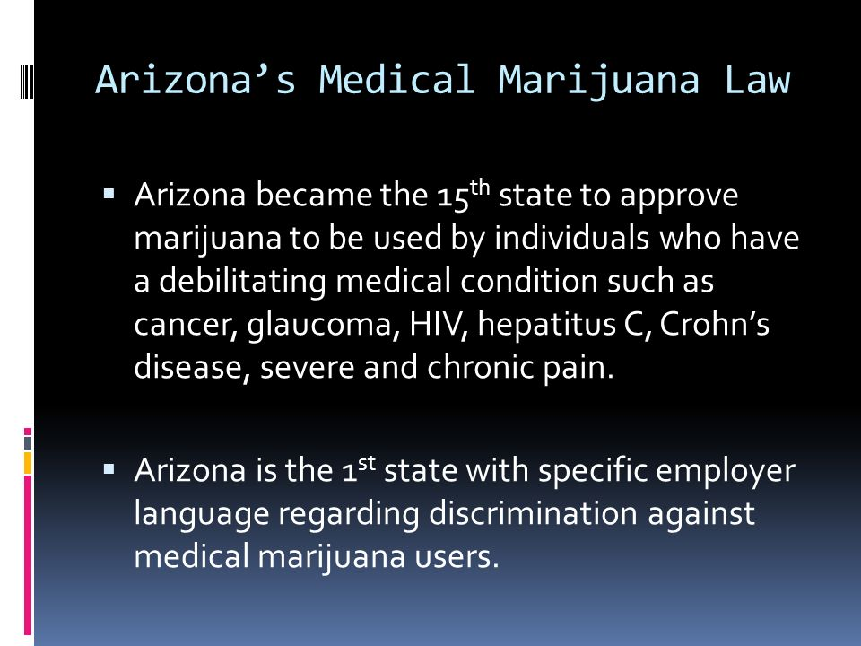 Arizona's Medical Marijuana Law