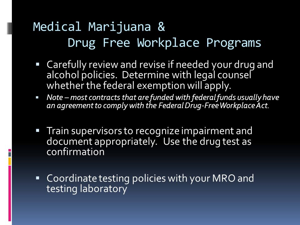 Medical Marijuana & Drug Free Workplace Programs