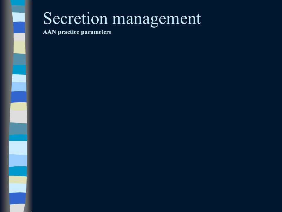 Secretion management AAN practice parameters