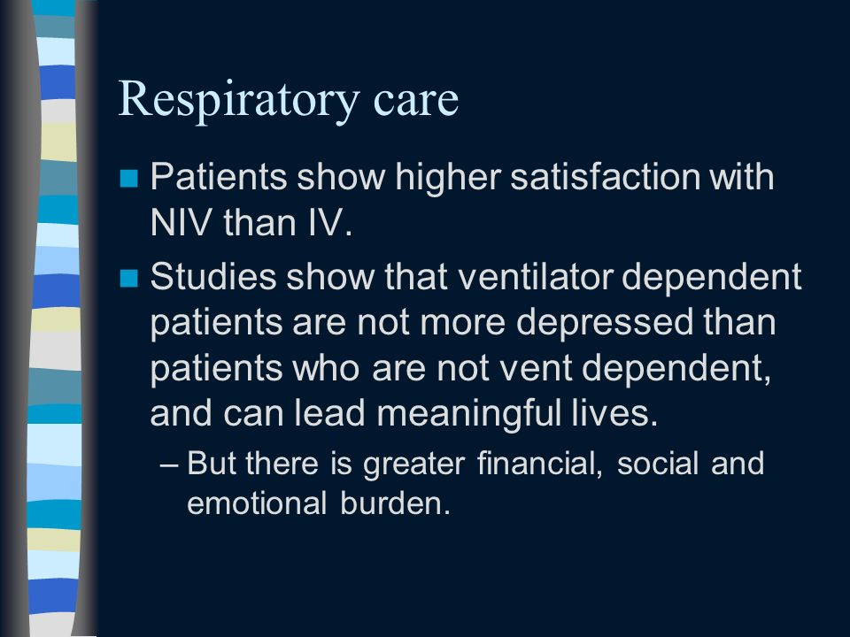 Respiratory care Patients show higher satisfaction with NIV than IV.