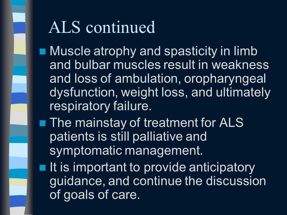 ALS continued