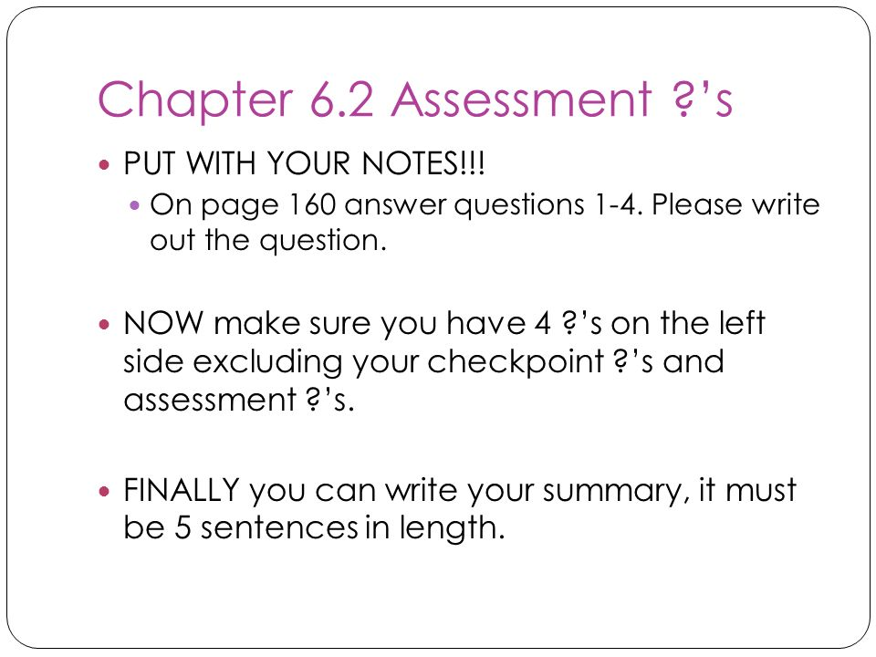 Chapter 6.2 Assessment 's PUT WITH YOUR NOTES!!!