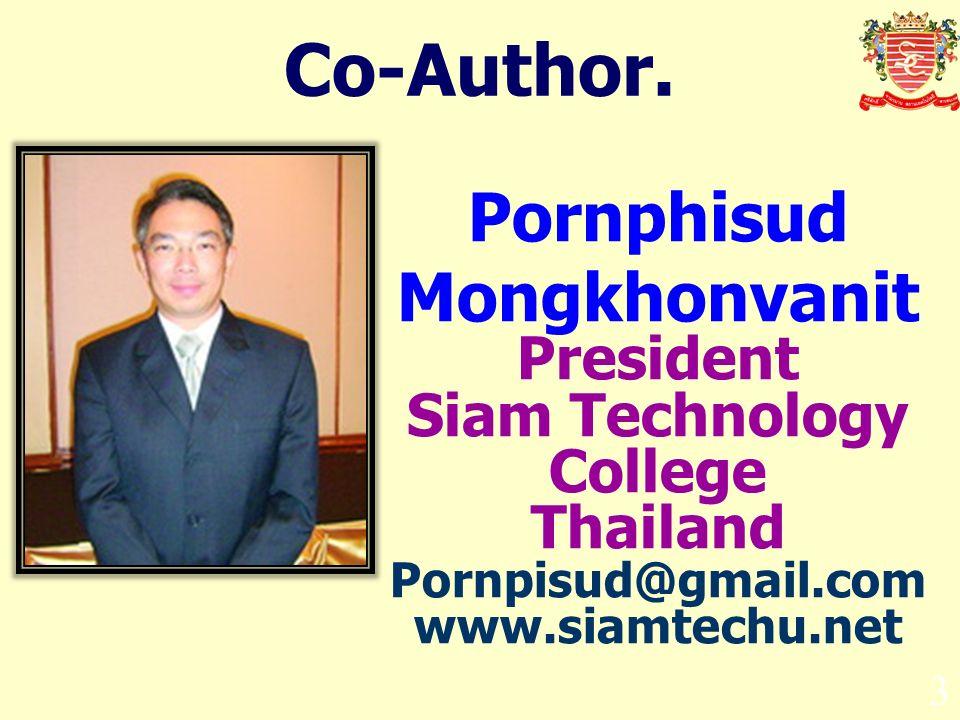 Pornphisud Mongkhonvanit President Siam Technology College Thailand