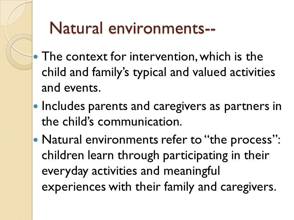 Natural environments--