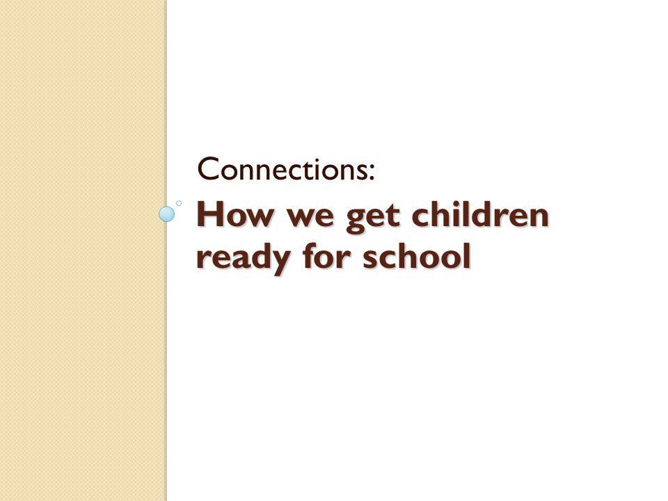 How we get children ready for school