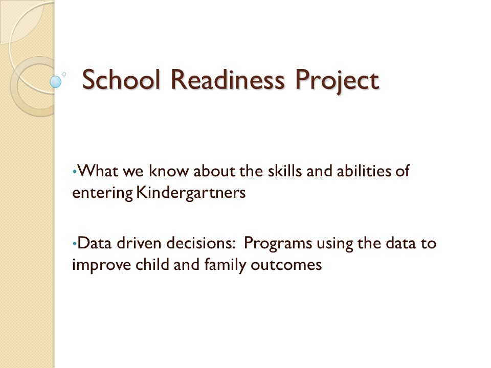 School Readiness Project
